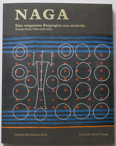 Important NAGA Nagaland Tribal Art 2008 museum catalogue