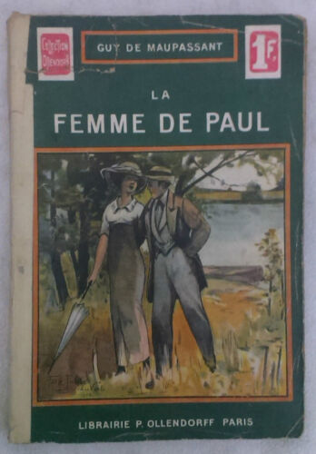 Guy de Maupassant - LA FEMME DE PAUL - '900 - 1° Ed. Collection