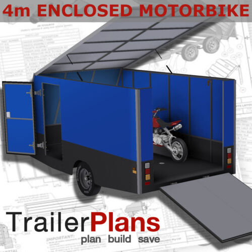 Trailer Plans - 4m ENCLOSED MOTORBIKE TRAILER - PRINTED HARDCOPY