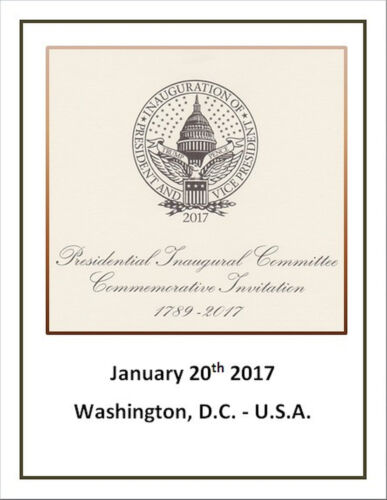 ON HOLD –ITEM DJT001- INAUGURATION INVITATION - PRESIDENT D J TRUMP - 01/20/2017