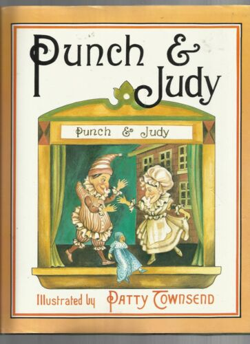 Punch & Judy hbdw Illustrated by Patty Townsend Facsimile from original of 1887