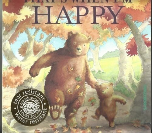 That's When I'm Happy by Beth Shosham & Jacqueline East (Paperback, 2005)
