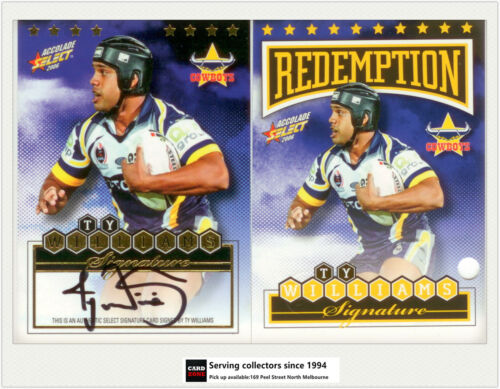 2006 Nrl Accolades Trading Cards Signature Redemption Ty Williams (cowboys)