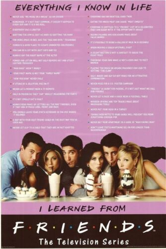 FRIENDS - EVERYTHING I KNOW IN LIFE POSTER 24x36 - TV SHOW 1619