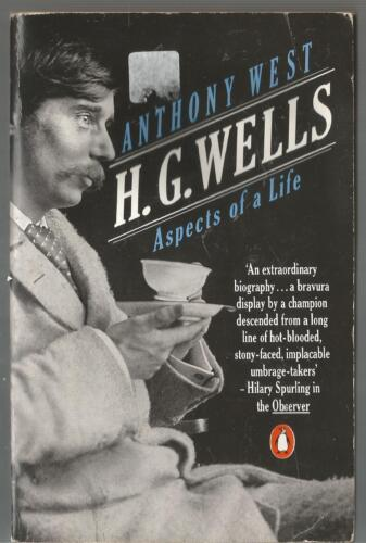 Anthony West - H G Wells Aspects of a Life - paperback 1985