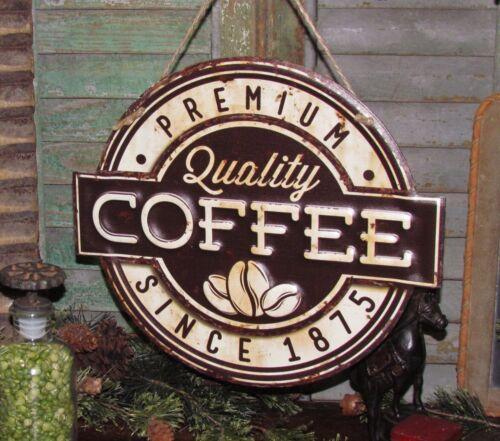 Primitive Vtg Style Diner QUALITY COFFEE 1875 SIGN Tin Wall Hanging Gift Idea