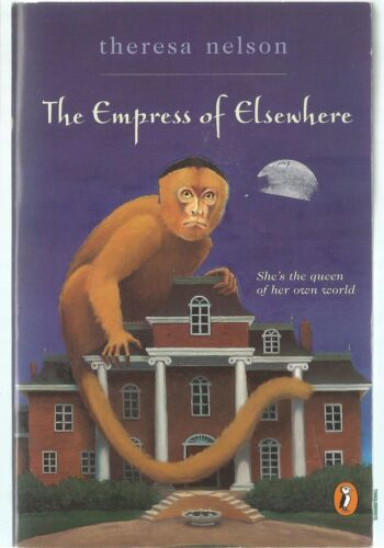 The Empress of Elsewhere by Theresa Nelson (Paperback / softback, 2000)