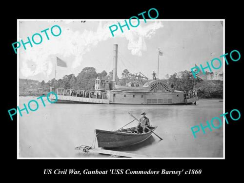 US CIVIL WAR LARGE HISTORIC PHOTO OF UNION NAVY GUNBOAT COMMODORE BARNEY 18601914 - 1918 (WWI) - 13962
