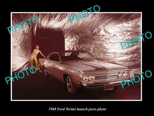 OLD 8x6 HISTORIC PHOTO OF THE 1968 FORD TORINO LAUNCH PRESS PHOTO