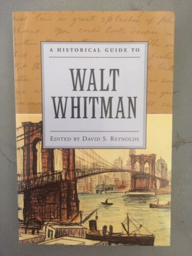 A Historical Guide to Walt Whitman edited by David S. Reynolds 2000