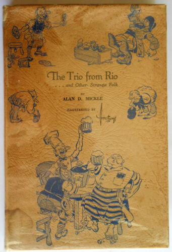 The Trio From Rio … and Other Strange Stories BY ALAN D. MICKLE