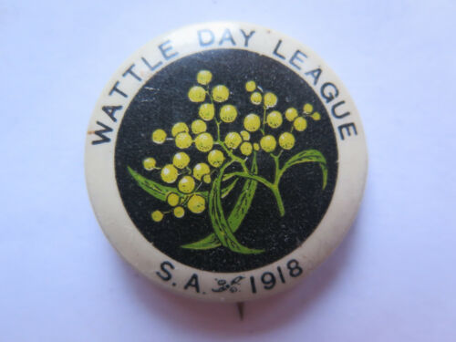 WORLD WAR I TINNIE WATTLE DAY LEAGUE SOUTH AUST 1918 with WATTLE SPRIG PICTURED 1914 - 1918 (WWI) - 13962