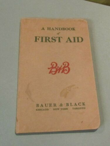 1916 Bauer & Black First Aid Handbook and Medical Advertising Product Book 128pg