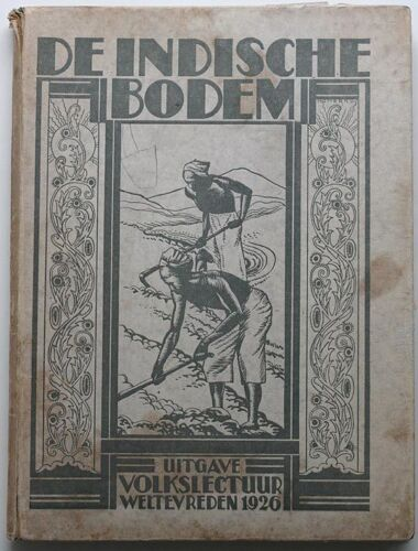 1926 INDONESIA illustrated book*De indische bodem