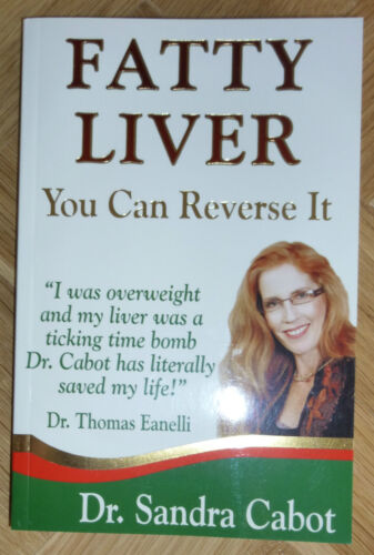 Fatty Liver - You Can Reverse It book By Dr Sandra Cabot BRAND NEW FREEPOST