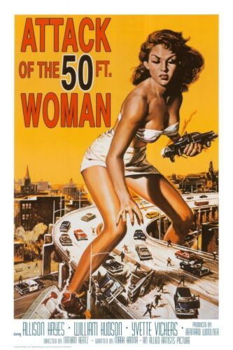 ATTACK OF THE 50 FOOT WOMAN - MOVIE POSTER - 24x36 SHRINK WRAPPED - HAYES 4730