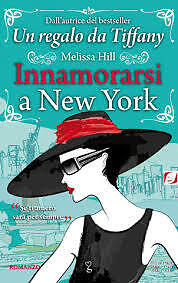 Innamorarsi a New York (Italian) by Melissa Hill