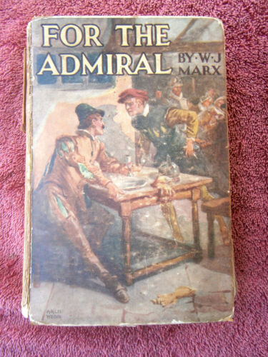 FOR  THE  ADMIRAL   BY  W. J. MARX