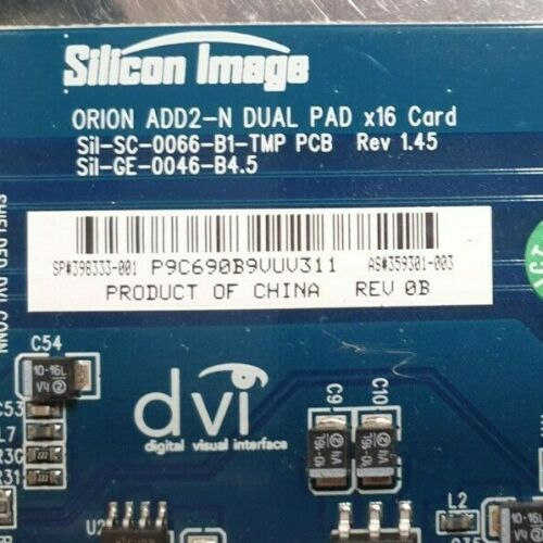 Silicon Image 398333-001 Orion ADD2-N Dual Pad X16 Sil1364 DVI Extender