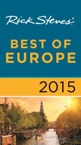 NEW Rick Steves' Best of Europe 2015 By Rick Steves Paperback Free Shipping