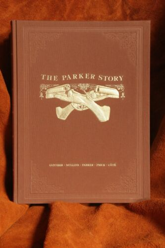THE PARKER STORY, Vols.1 & 2, 1044 pp, Parker guns and family. New & unopened.