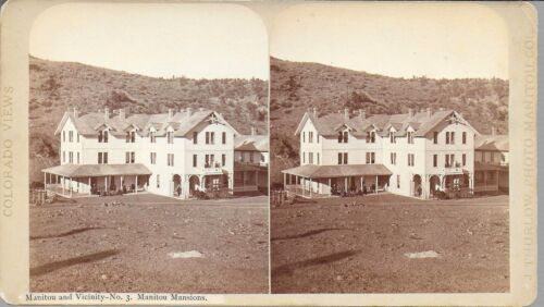 James Thurlow Stereoview – Manitou Colorado & Vicinity #3 – Manitou House 1870s