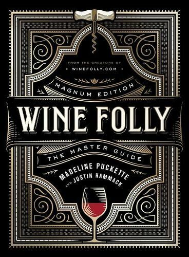NEW Wine Folly: Magnum Edition By Madeline Puckette Hardcover Free Shipping