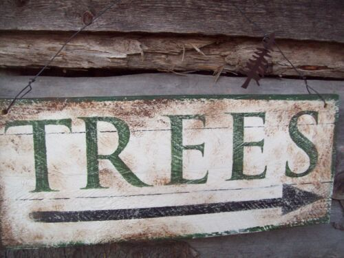 RUSTIC*TREES*SIGN*COUNTRY~PRIMITIVE*AVERTISING SIGN*TREE FARM*DISTRESSED DECOR