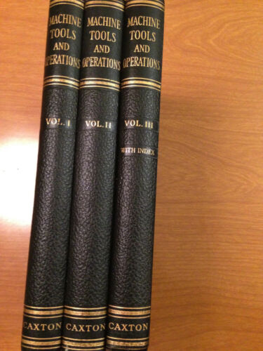 MACHINE TOOLS AND OPERATIONS. Arthur Judge. Machine Shop Practice and Equipment
