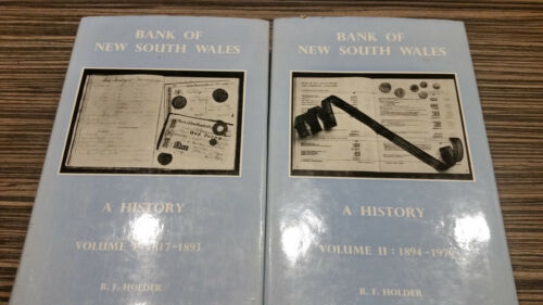 BANK OF NEW SOUTH WALES A HISTORY VOLS 1 & 2 BY R F HOLDER 1817-1970 AUSTRALIAN