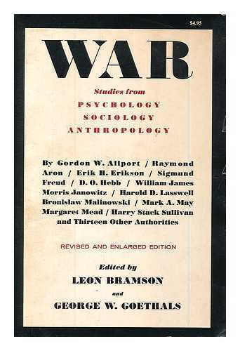 War: studies from psychology, sociology, anthropology / edited by Leon...