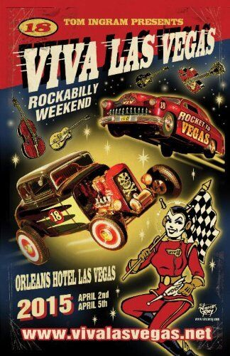 "Viva Las Vegas Rockabilly Weekend POSTER VLV18 Vince Ray 24"" X 36"" Lithograph"