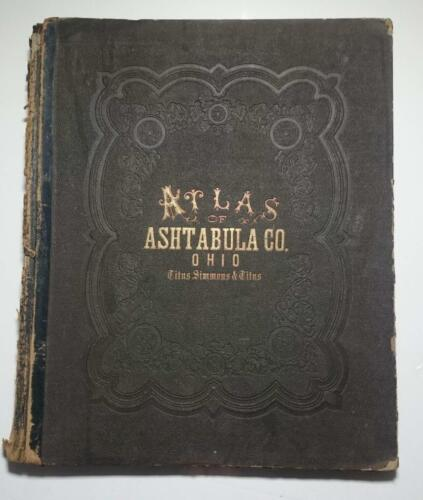 Atlas of Ashtabula County Ohio 1874 D.J. Lake Titus Simmons w U.S. Railroad Map