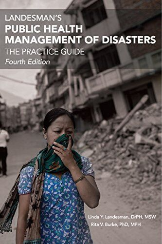 Landesman's Public Health Management of Disasters: The Practice Guide