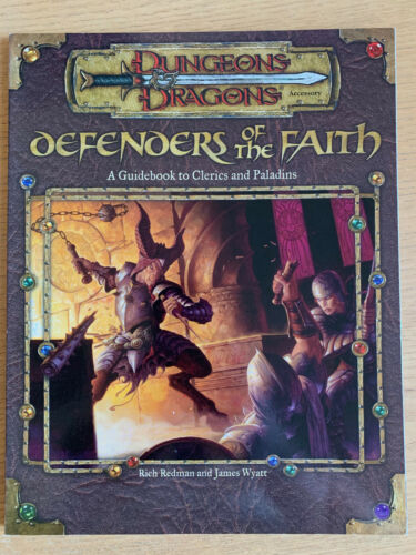 Defenders of the Faith - A Guidebook to Clerics and Paladins (D&D 3rd, d20)
