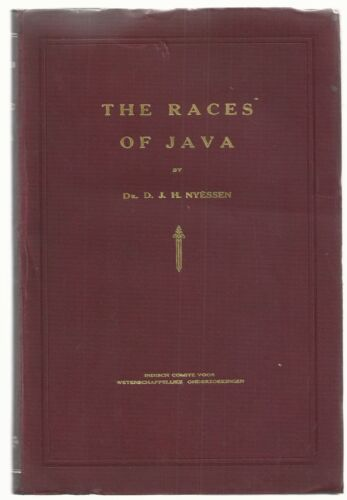 1929 THE RACES OF JAVA Nyessen, D. J. H. Giava Netherlands Indian Committee