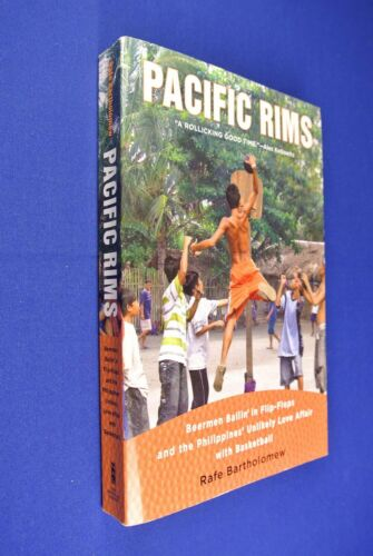 PACIFIC RIMS Rafe Bartholomew PHILIPPINES LOVE AFFAIR WITH BASKETBALL Filipino