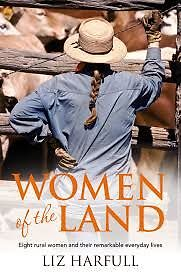 Women Of The Land - Liz Harfull - Large Paperback - 20% Bulk Book Discount