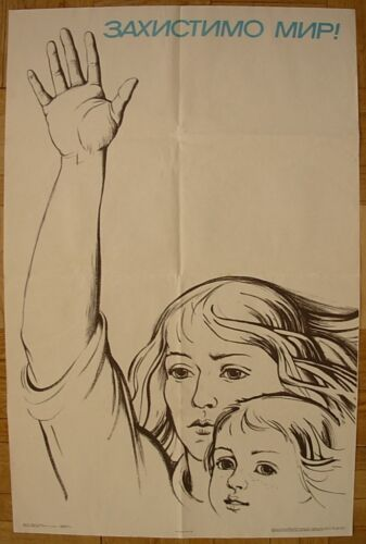 Soviet Ukrainian Original POSTER Save the peace by Postnykh woman child