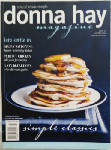 """Donna Hay Magazine ~ Issue #44 Apr/May 09 ~ """"SIMPLE CLASSICS"""" ~VGC~ SAVE $'s 2+"""
