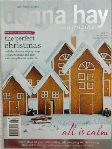 """Donna Hay Magazine~Issue #72 ~""""ALL IS CALM""""~Christmas Entertaining~ VGC ~Dis 2+"""