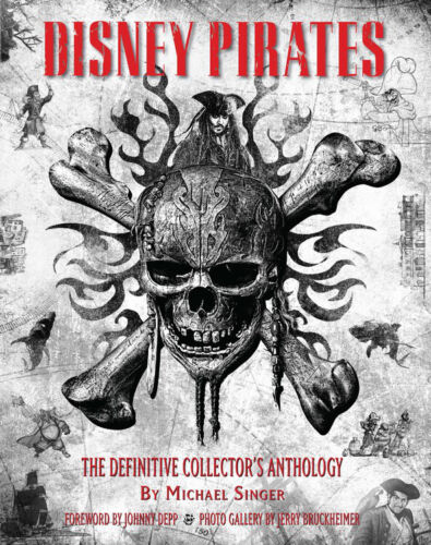 Disney Pirates: The Definitive Collector's Anthology ' Singer, Michael A.