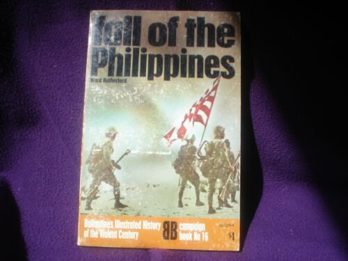 BOOK MILITARY WAR  FULLY ILLUSTRATED FALL OF THE PHILIPPINES 159 PAGES