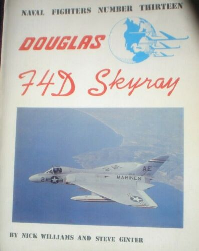 BOOK MILITARY WAR ILLUSTRATED DOUGLAS F4D SKYWAY 185 PAGES ILLUSTRATED AIRCRAFT