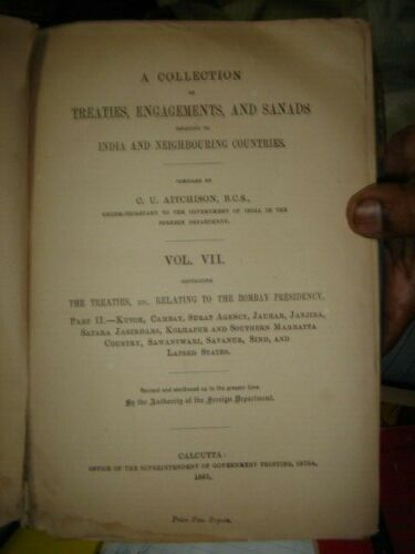 INDIA RARE - A COLLECTION OF TREATIES , ENGAGEMENTS AND SANADS VOL VII 1892
