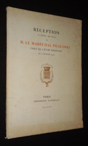 Reception To the Hotel Of City Of M. The Marshal Pilsudski, Chef of the State