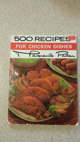 500 RECIPES FOR CHICKEN DISHES marguerite patten PB