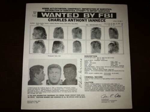 "CHARLES ""CHARLIE WHITE"" IANNECE PHILLY MAFIA SCARFO FBI WANTED POSTER *PLS OFFER"