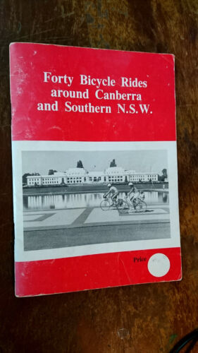 FORTY BICYCLE RIDES AROUND CANBERRA & SOUTHERN NSW pedal power PB