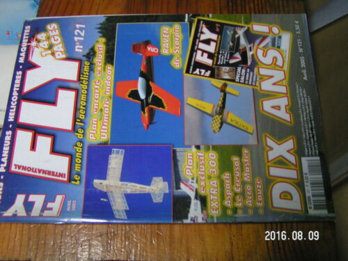 1?µ µ? Revue FLY n°121 plan encarté Ultimate Indoor/ EPP'AIR Raven Extra 300 S